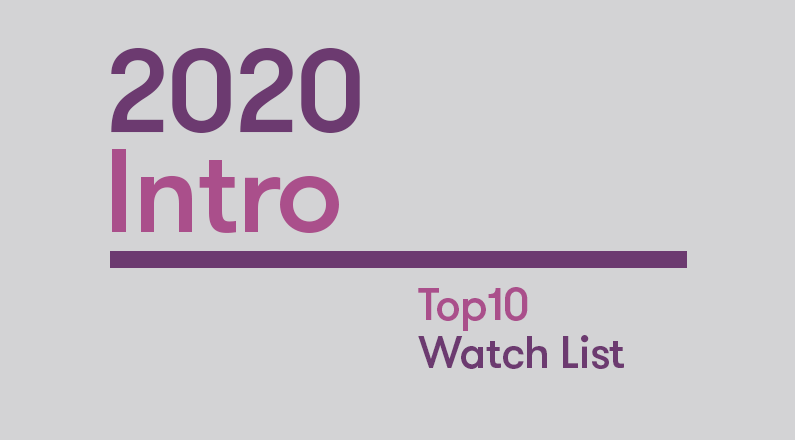 Introduction: 2020 Top10 Watch List
